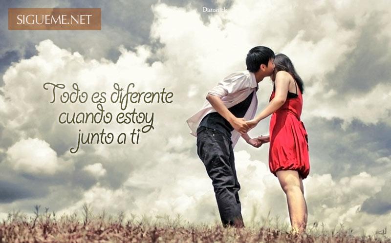 Todo Es Diferente Cuando Estoy Junto A Ti Imagenes De Amor