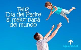 imagen del dia del padre con la frase al mejor papa del mundo