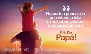 imagen para el dia del padre con la frase infancia feliz