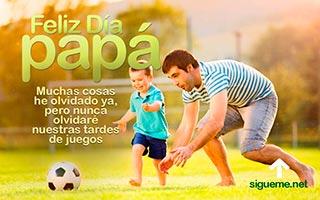 Tarjeta del dia del Padre con la frase nunca olvidare nuestros juegos