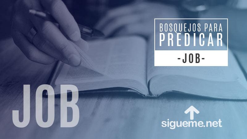 Bosquejo biblico para predicar Job 1:1-10, El Carácter de Job