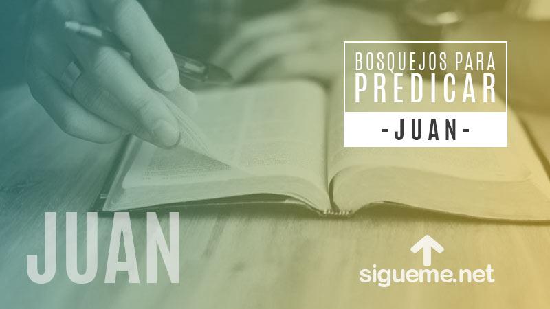 Bosquejo biblico para predicar de Juan 9:17, 25, 38
