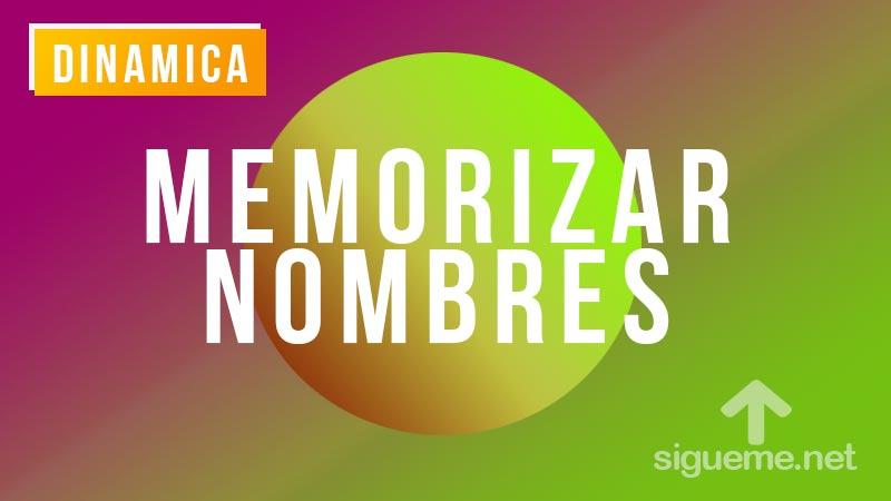 Dinamicas para memorizar nombres y fomentar la comunicacion