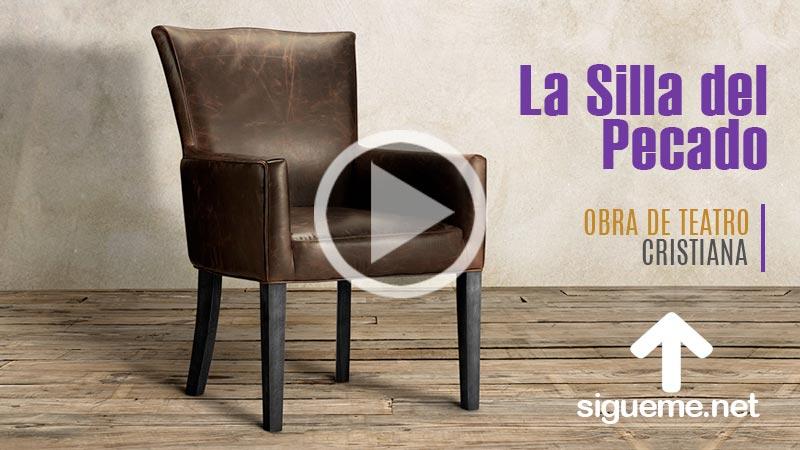 La silla del Pecado es una dramatizacion cristiana corta del poder del pecado