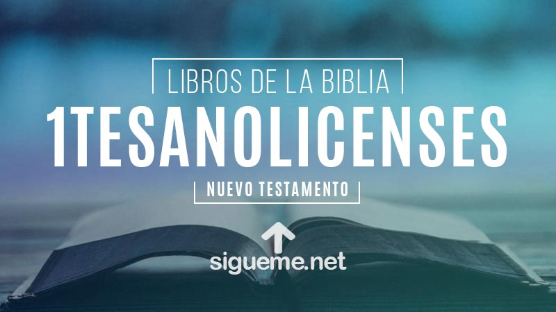 1 TESALONICENSES, personaje biblico del Nuevo testamento