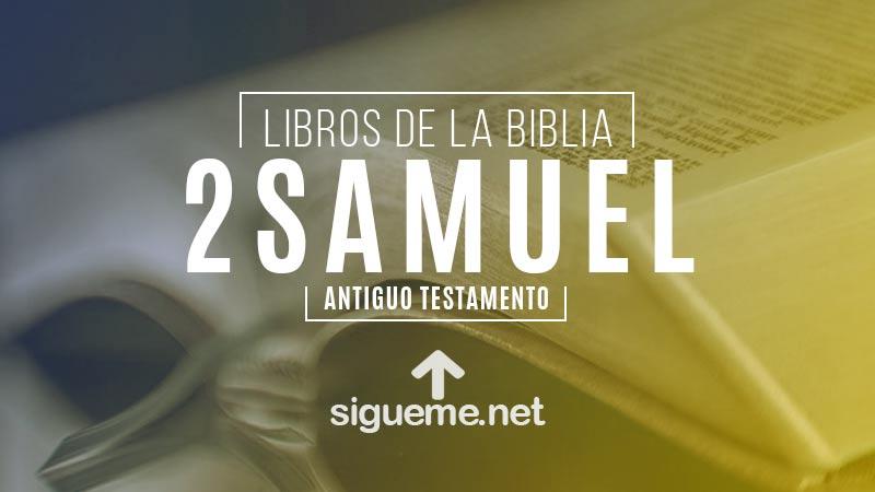 2 SAMUEL | Libro de la Biblia | Comentario Biblico