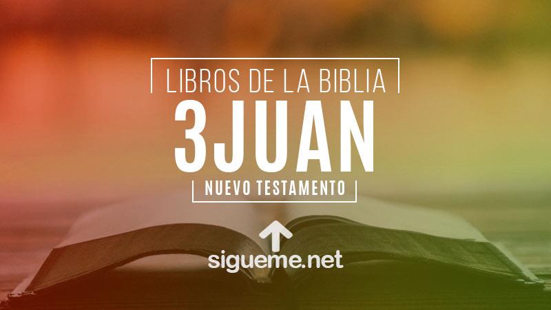3 JUAN, personaje biblico del Nuevo testamento