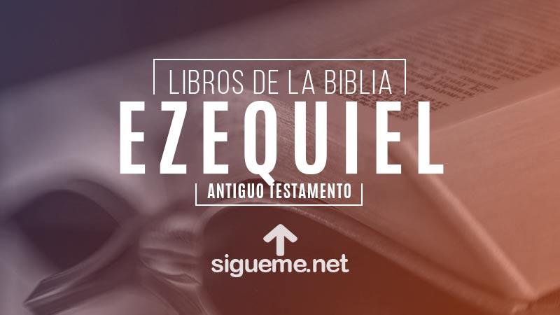 EZEQUIEL, personaje biblico del Antiguo testamento