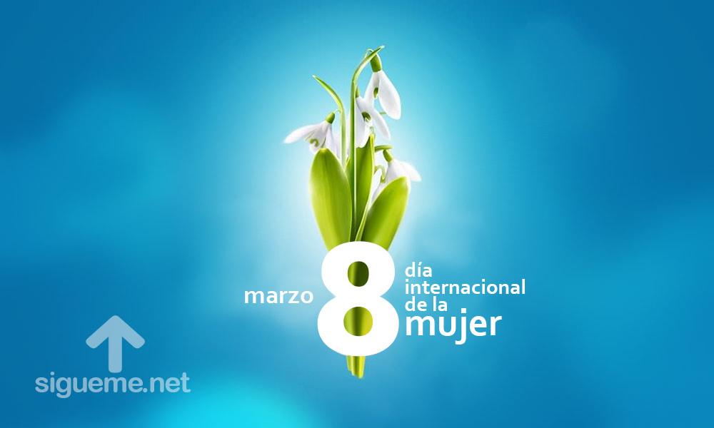 Imagen con la frase Dia Internacional de la Mujer 8 de Marzo