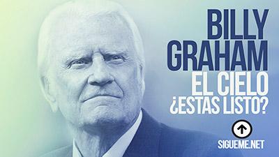 El Evangelista Billy Graham en Mi Esperanza, el Cielo. Un esfuerzo evangelístico masivo a través de la TV,
