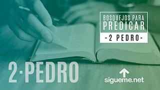 Bosquejo biblico para predicar de 2 Pedro 2:1