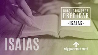 Bosquejo biblico para predicar Isaias 43:1-10, El Israel Espiritual o Testimonio para Dios