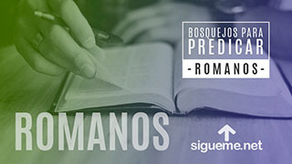Bosquejo biblico para predicar de Romanos 8:31-39