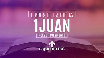 1 JUAN, personaje biblico del Nuevo testamento