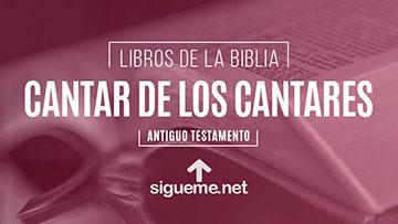 CANTAR DE LOS CANTARES, personaje biblico del Antiguo testamento
