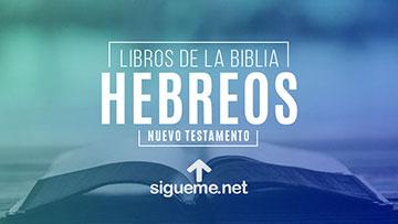 HEBREOS, personaje biblico del Nuevo testamento
