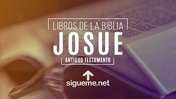 JOSUE, personaje biblico del Antiguo testamento