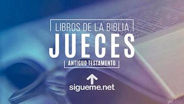 JUECES, personaje biblico del Antiguo testamento