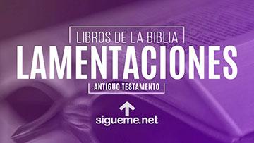 LAMENTACIONES, personaje biblico del Antiguo testamento