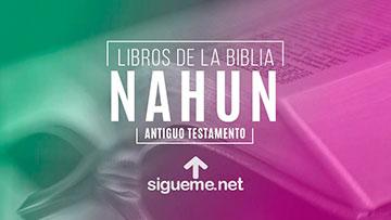 NAHUM, personaje biblico del Antiguo testamento