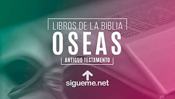 OSEAS, personaje biblico del Antiguo testamento