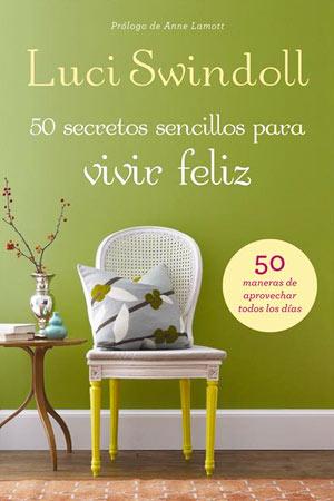 portada del libro 50 Secretos Sencillos para Vivir Feliz