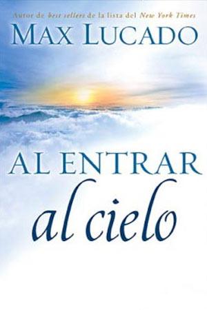 portada del libro Al Entrar al Cielo