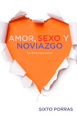 portada del libro Amor, Sexo y Noviazgo