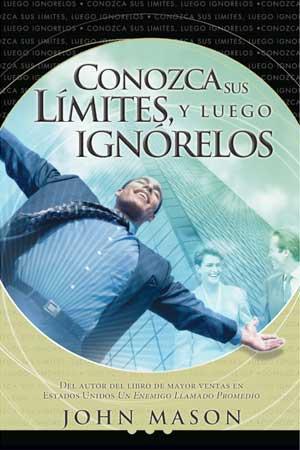 portada del libro Conozca sus Limites y Luego Ignorelos