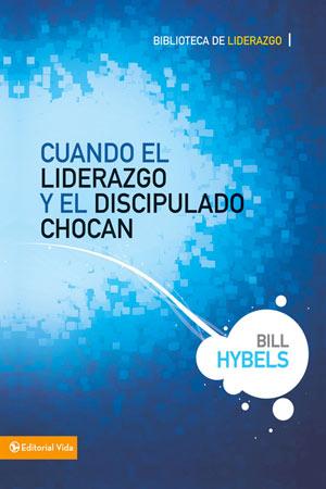 portada del libro Cuando el liderazgo y el discipulado chocan