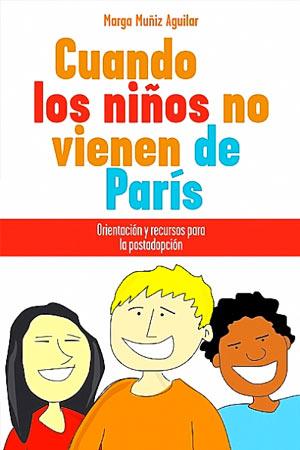 portada del libro Cuando los Niños no Vienen de París