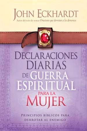 imagen de la portada del libro Declaraciones Diarias de Guerra Espiritual  para la Mujer