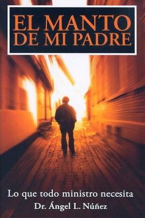 imagen de la portada del libro El Manto de Mi Padre