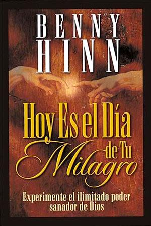 portada del libro Hoy Es El Dia De Tu Milagro