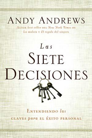 portada del libro Las Siete Decisiones