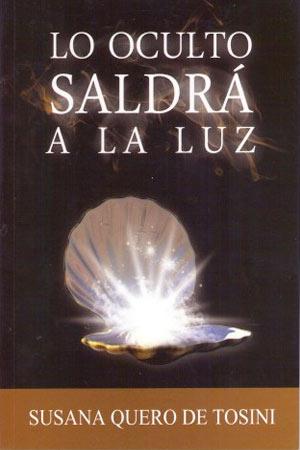portada del libro Lo Oculto Saldra a la Luz