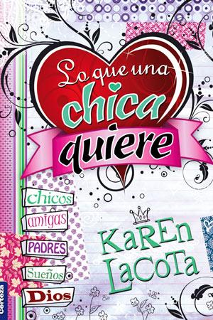portada del libro Lo Que Una Chica Quiere