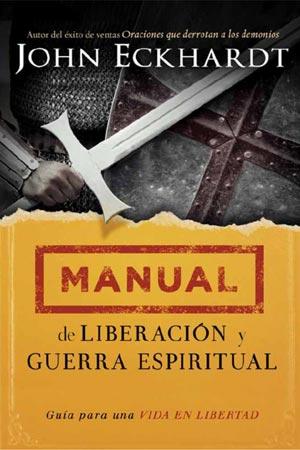Imagen de la portada del libro Manual de Liberación y Guerra Espiritual