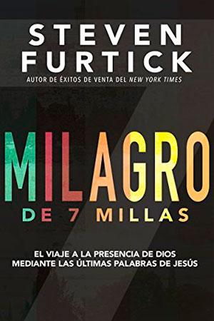 Imagen de la portada del libro Milagro de 7 Millas