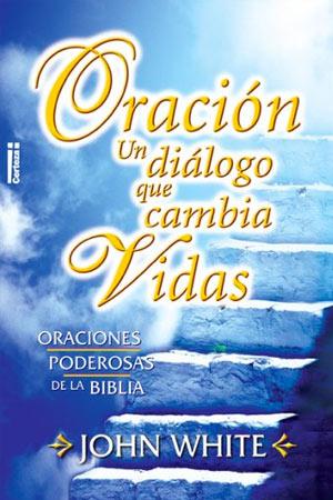 portada del libro La Oracion, un Dialogo que Cambia Vidas