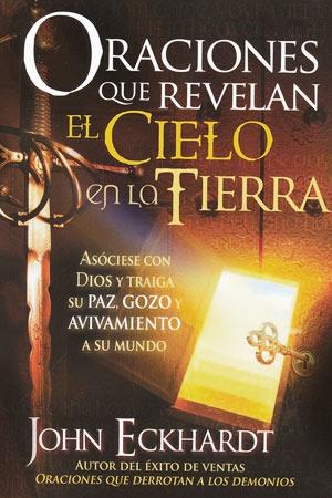 portada del libro Oraciones que Revelan el Cielo en la Tierra