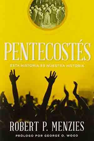 portada del libro Pentecostes, Esta Historia es Nuestra Historia