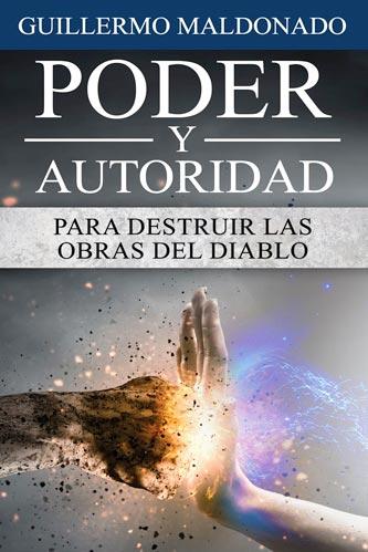 imagen de la portada del libro Poder y Autoridad para Destruir las Obras del Diablo