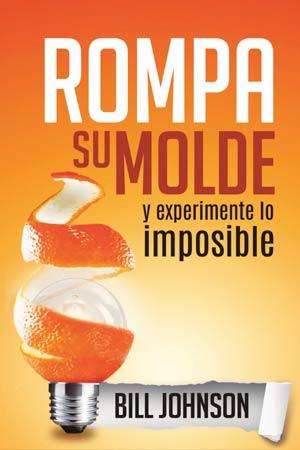 portada del libro Rompa Su Molde y Experimente lo Imposible