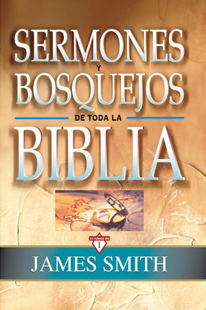 Sermones Y Bosquejos De Toda La Biblia Libro James Smith